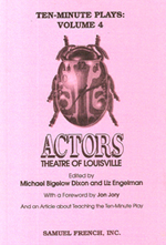 Ten Minute Plays: Volume 4, Actors Theatre of Louisville
